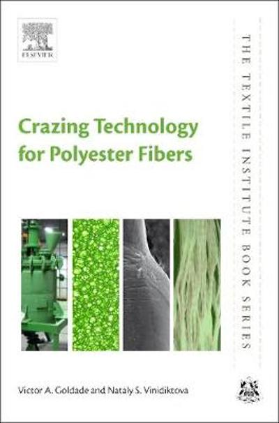 Crazing Technology for Polyester Fibers - Victor Goldade