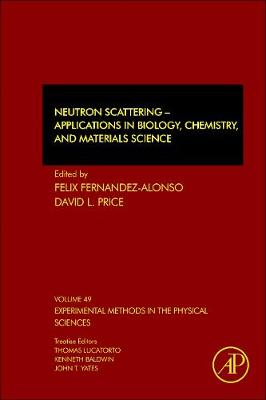 Neutron Scattering - Applications in Biology, Chemistry, and Materials Science - Felix Fernandez-Alonso