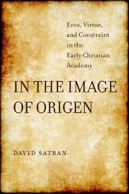 In the Image of Origen - David Satran