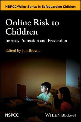 Online Risk to Children - Jon Brown