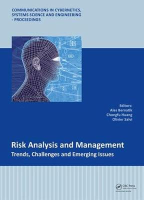 Risk Analysis and Management - Trends, Challenges and Emerging Issues - Ales Bernatik