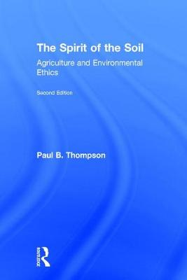 The Spirit of the Soil - Paul B. Thompson