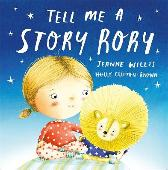 Tell Me a Story, Rory - Jeanne Willis Holly Clifton-Brown