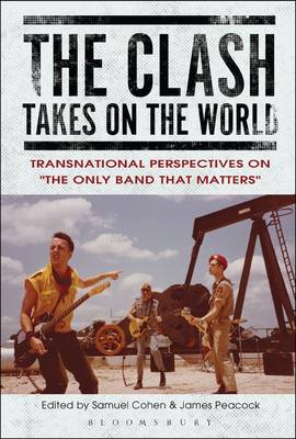 The Clash Takes on the World - Samuel Cohen