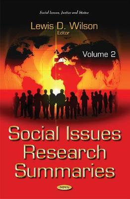 Social Issues Research Summaries (with Biographical Sketches) - Lewis D. Wilson