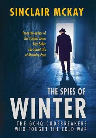 The Spies of Winter - Sinclair McKay
