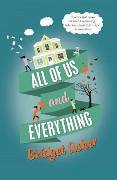All of Us and Everything - Bridget Asher