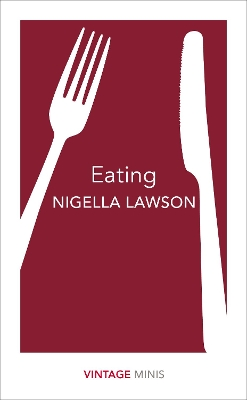 Eating - Nigella Lawson