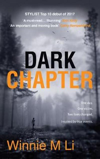 Dark Chapter: Hard-hitting crime fiction based on a true story - Winnie M. Li