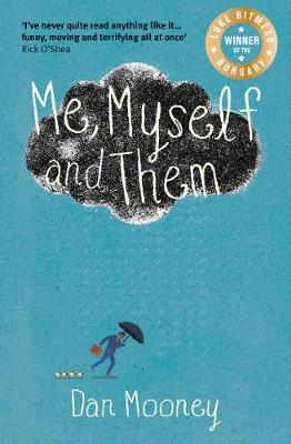 Me, Myself and Them - Dan Mooney