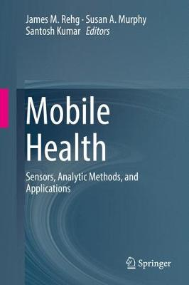 Mobile Health - James M. Rehg