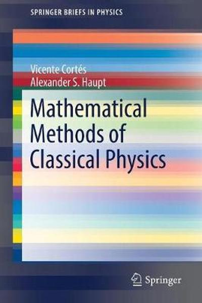 Mathematical Methods of Classical Physics - Vicente Cortes