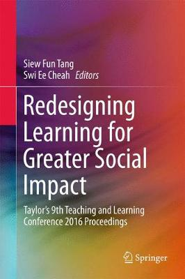 Redesigning Learning for Greater Social Impact - Siew Fun Tang