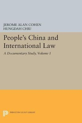 People's China and International Law, Volume 1 - Jerome Alan Cohen