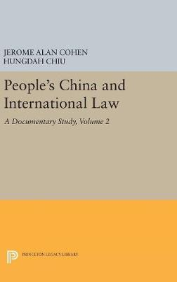 People's China and International Law, Volume 2 - Jerome Alan Cohen
