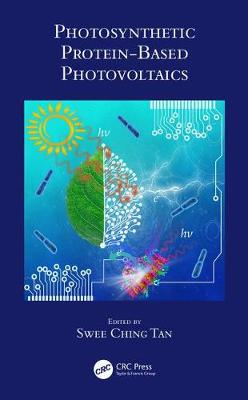 Protein-Based Photovoltaics - Tan Swee Ching