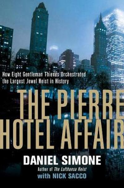 The Pierre Hotel Affair - Daniel Simone