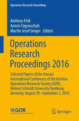 Operations Research Proceedings 2016 - Andreas Fink