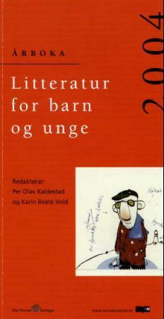 Litteratur for barn og unge 2004 - Per Olav Kaldestad