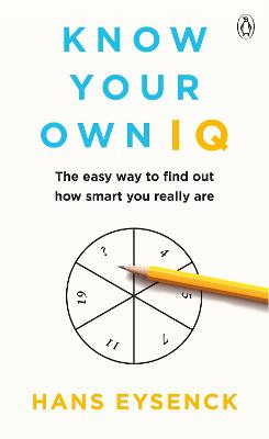 Know Your Own IQ - Hans Eysenck