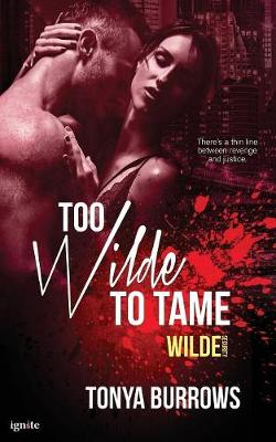 Too Wilde to Tame -