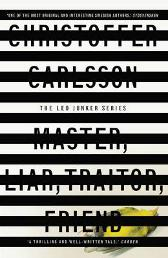 Master, Liar, Traitor, Friend - Christoffer Carlsson Michael Gallagher