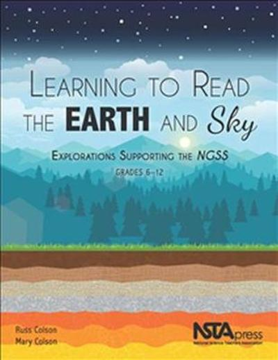 Learning to Read the Earth and Sky - Russ Colson