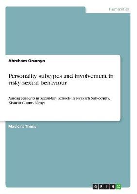Personality Subtypes and Involvement in Risky Sexual Behaviour -