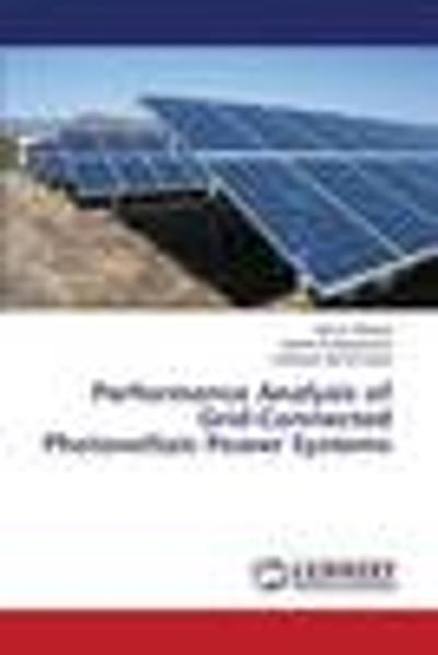 Performance Analysis of Grid-Connected Photovoltaic Power Systems - A Elbaset Adel