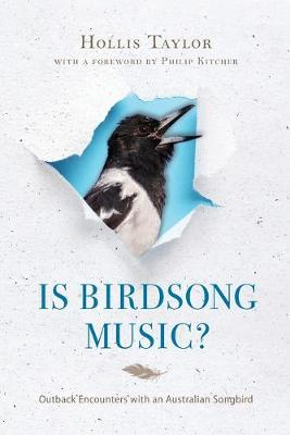 Is Birdsong Music? - Hollis Taylor