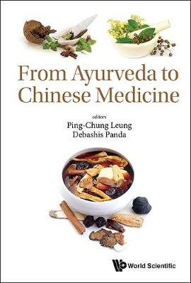From Ayurveda To Chinese Medicine - Ping-Chung Leung