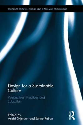 Design for a Sustainable Culture - Astrid Skjerven