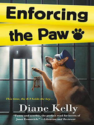 Enforcing the Paw - Diane Kelly