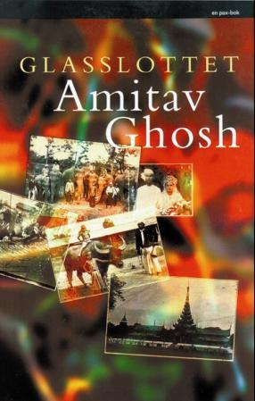 Glasslottet - Amitav Ghosh