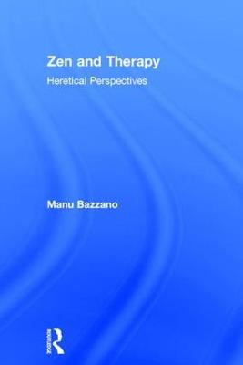 Zen and Therapy - Manu Bazzano