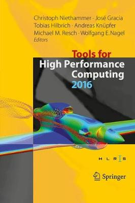 Tools for High Performance Computing 2016 - Christoph Niethammer