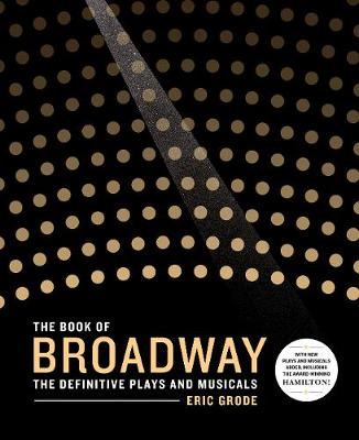 The Book of Broadway - Eric Grode