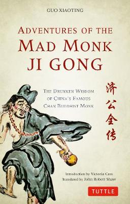 Adventures of the Mad Monk Ji Gong - Guo Xiaoting