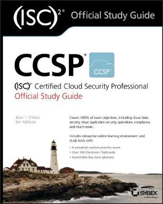 CCSP (ISC)2 Certified Cloud Security Professional Official Study Guide - Brian T. O'Hara