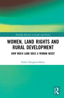 Women, Land Rights and Rural Development - Esther Kingston-Mann