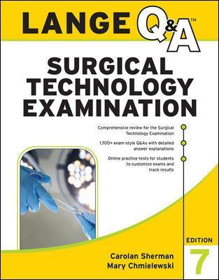 LANGE Q&A Surgical Technology Examination, Seventh Edition - Carolan Sherman