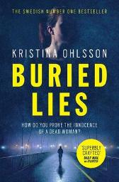 Buried Lies - Kristina Ohlsson