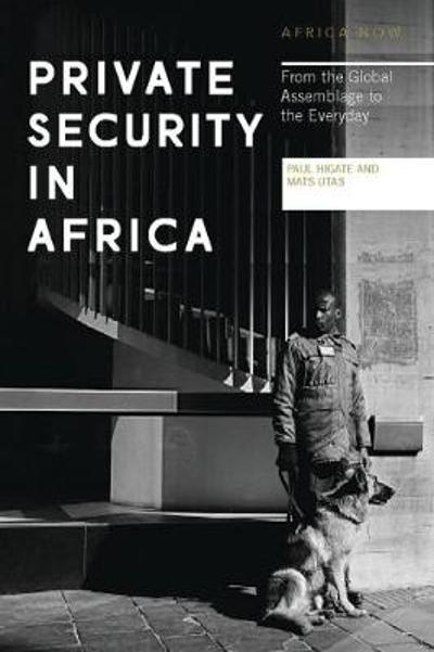 Private Security in Africa - Paul Higate