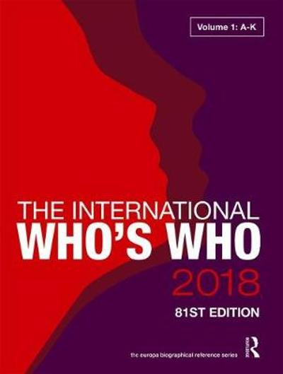 The International Who's Who 2018 - Europa Publications
