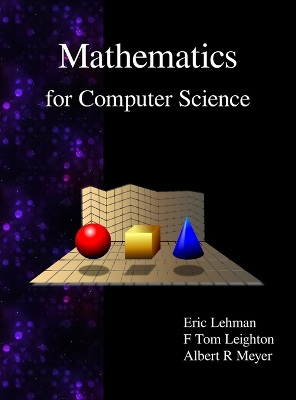 Mathematics for Computer Science - Eric Lehman