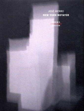 New York-notater - José Hierro