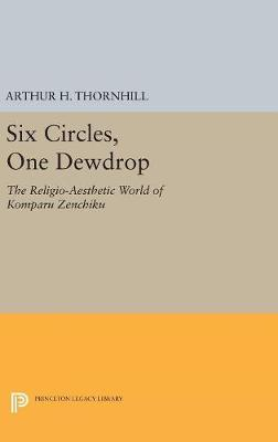 Six Circles, One Dewdrop - Arthur H. Thornhill