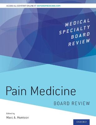 Pain Medicine Board Review - Marc A. Huntoon