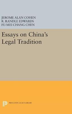 Essays on China's Legal Tradition - Jerome Alan Cohen
