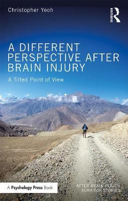 A Different Perspective After Brain Injury - Christopher Yeoh